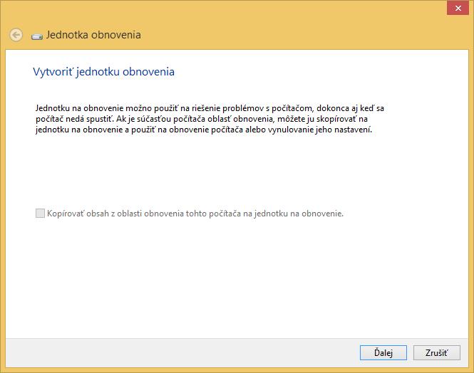 Vytvorenie jednotky obnovenia na Windows 8.1