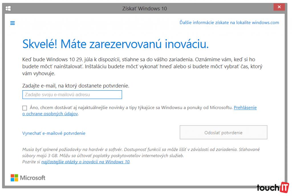 V rámci rezervácie systému môžete zadať svoju emailovú adresu. Aplikácia na pozadí automaticky stiahne aktualizáciu na Windows 10, keď bude dostupná
