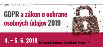 Špecializovaná konferencia: Ako to na Slovensku vyzerá rok po platnosti nariadenia GDPR v praxi?