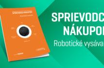 Sprievodca nákupom - robotické vysávače