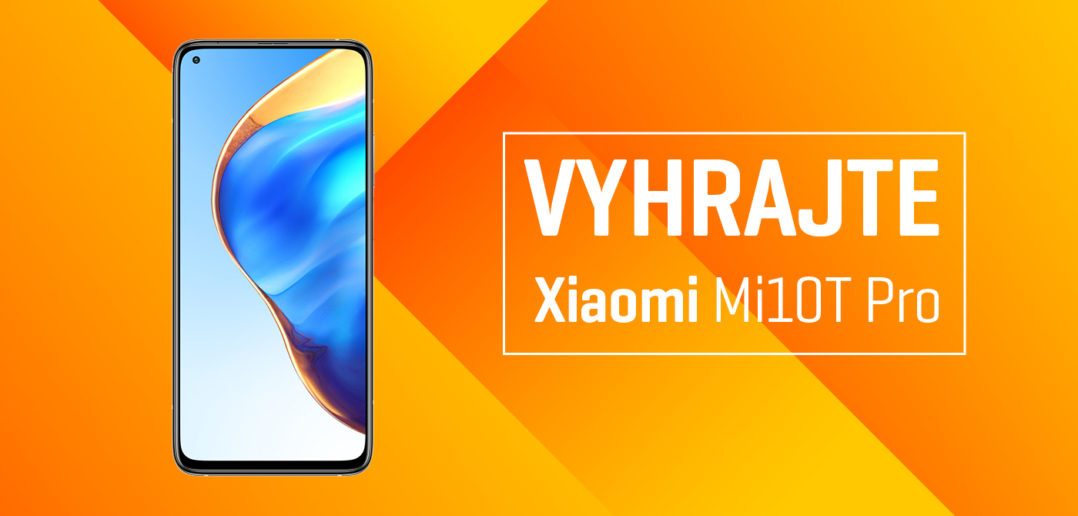 Súťaž Xiaomi Mi10T Pro