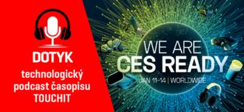 Podcast Dotyk: Ako sme si výstavu CES v Las Vegas urobili v Bratislave na Račianskej (VIDEO TOUCHIT)