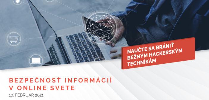 Bezpečnosť informácií v online svete (online seminár)