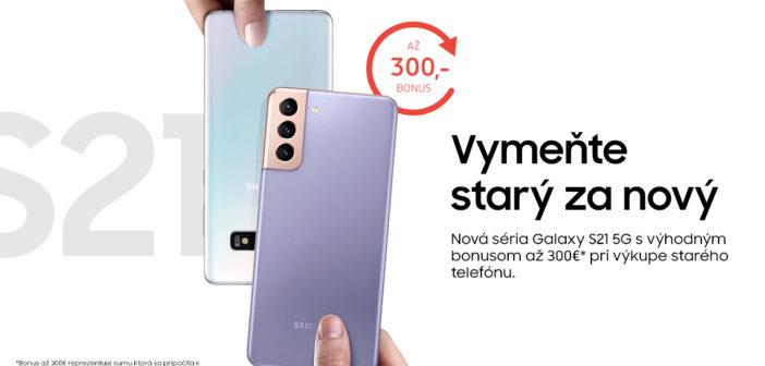 Samsung akcia starý za nový