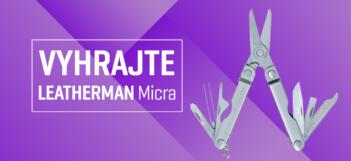 Vyhrajte multifunkčné náradie Leatherman Micra