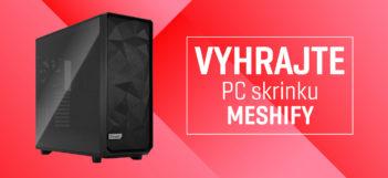 Vyhrajte unikátnu PC skrinku Meshify